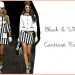 Black n White: Contrast Trend