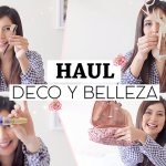 Video: Haul de Belleza y Deco