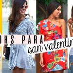 VIDEO: 4 looks para San Valentin