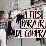VIDEO: 4 TIPS PARA IR DE COMPRAS