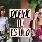 VÍDEO: DEFINE TU ESTILO